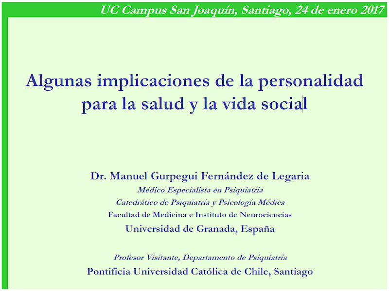 Profesor Manuel Gurpegui: Algunas implicaciones de la personalidad para la salud y la vida social.