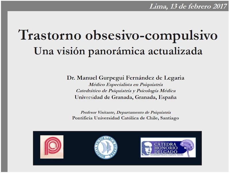 Profesor Manuel Gurpegui: Trastorno obsesivo-compulsivo: una visión panorámica actualizada.