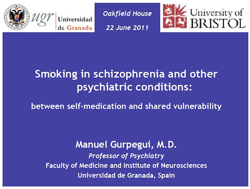 Profesor Manuel Gurpegui: Smoking in schizophrenia and other psychiatric conditions.