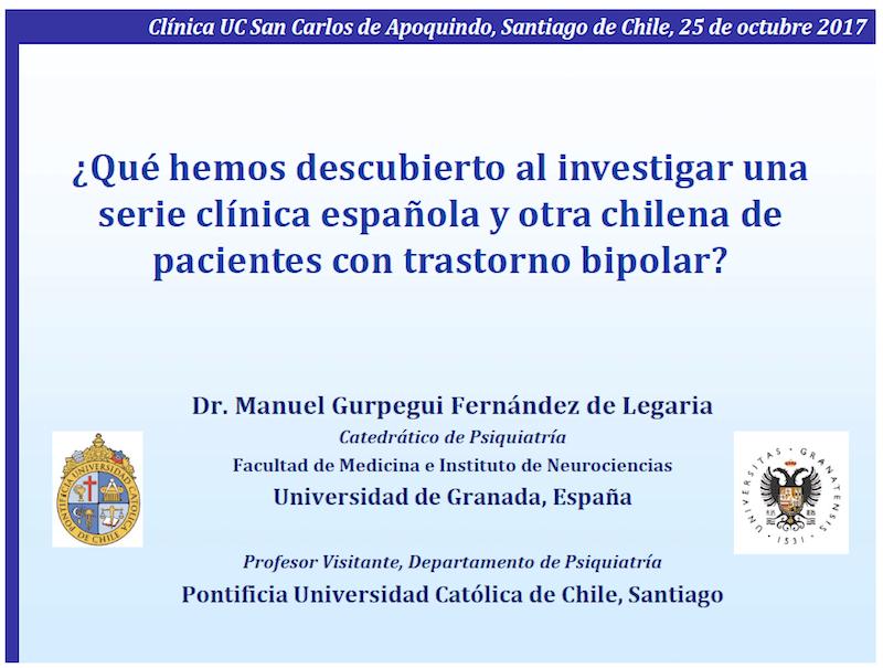 Profesor Manuel Gurpegui:¿Qué hemos descubierto al investigar una serie clínica española y otra chilena de pacientes con trastorno bipolar?.
