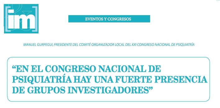 """""""En el Congreso Nacional de Psiquiatría hay una fuerte presencia de grupos investigadores"""""""